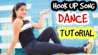HOOK UP SONG Dance  Tutorial Step By Step |Beauty N Grace Dance Academy | VIRAL Dance | SOTY2