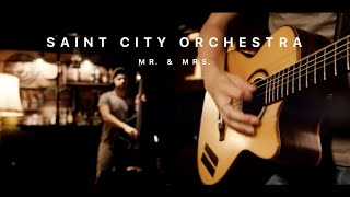 Saint City Orchestra - Mr. & Mrs. ft. Madyx (Official Video)