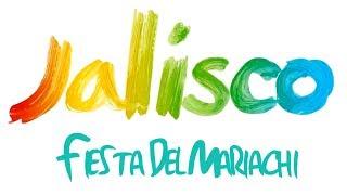 Jalisco - Fiesta Del Mariachi