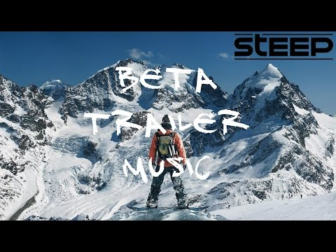 Steep: Beta Trailer Music