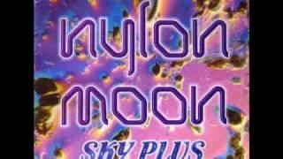 Nylon Moon - Sky Plus (Sytael Version)