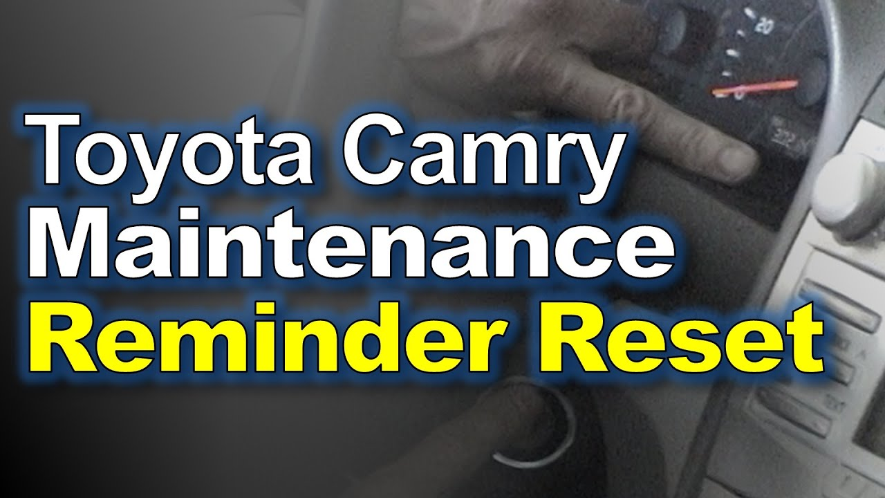 toyota camry reset maintenance reminder light [ 1280 x 720 Pixel ]
