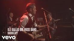 Ile Kallio Big Rock Band - Shook Up! (Live)