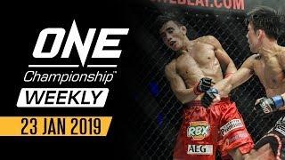 ONE Championship Weekly   23 January 2019