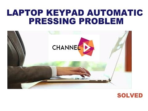 HOW TO FIX AUTOMATIC KEY PRESSING PROBLEM FOR ALL LAPTOP
