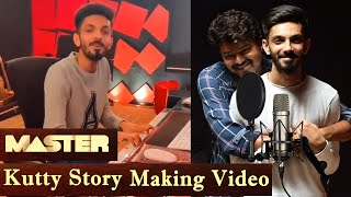 Master Kutti Story Making Video | Thalapathy Vijay Kutti kathai | Anirudh Ravichander - Lyrical Song