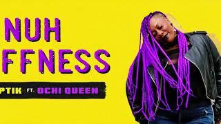 Dj Septik feat Ochi Queen - Nuh Stiffness