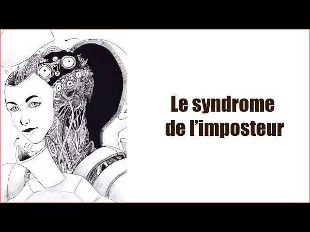 Le syndrome de l'imposteur, l'auto sabotage comment s'en sortir ? - [Réflexions nocturne]