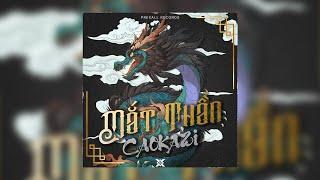 CaoKazi - Mắt Thần | Prexall Release