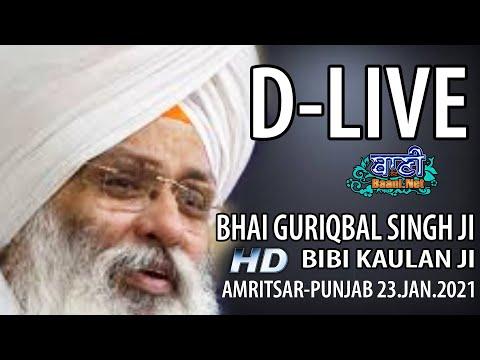 D-Live-Bhai-Guriqbal-Singh-Ji-Bibi-Kaulan-Ji-From-Amritsar-Punjab-23-Jan-2021