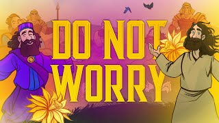 Do Not Worry - Matthew 6 | Sunday School Lesson for Kids | HD | ShareFaithKids.com