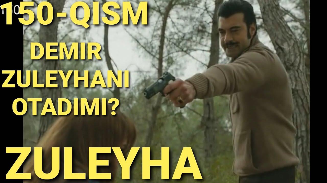 ZULEYHA 150 - QISM O'ZBEK TILIDA(TURK SERIALI)#ЗУЛЕЙХА 150 - КИСМ УЗБЕК ТИЛИДА (ТУРК СЕРИАЛИ)