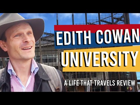 Edith Cowan University [An Unbiased Review By A Life That Travels]