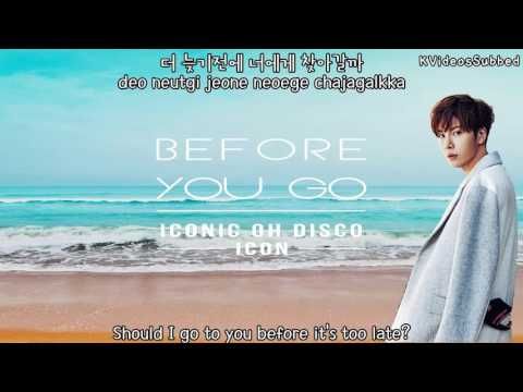 No Min Woo (Icon) - Before You Go (더 늦기전에) [Eng Sub + Han + Rom]