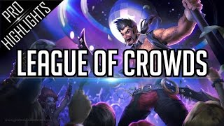 LEAGUE OF CROWDS | Best Crowd Moments in History