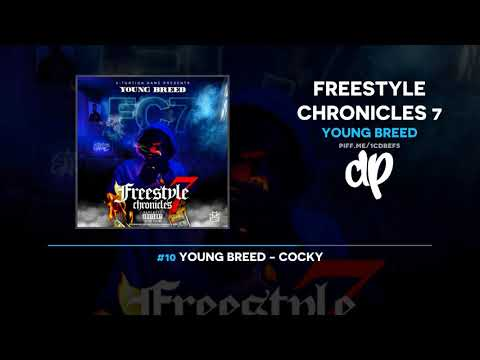 Young Breed - Freestyle Chronicles 7 (FULL MIXTAPE + DOWNLOAD)
