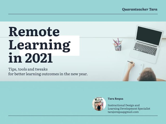 Remote Learning in 2021