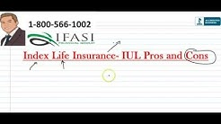 Indexed Universal Life Insurance Pros and Cons - Index Universal Life Insurance Pros and Cons