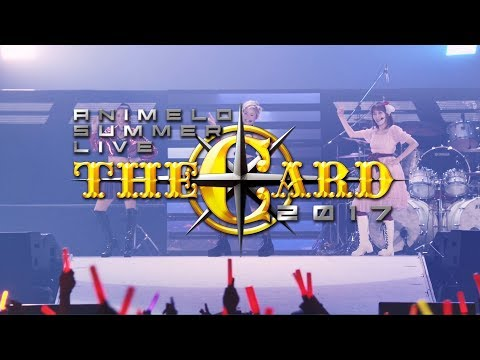 【CM】Animelo Summer Live 2017 -THE CARD- Blu-ray発売