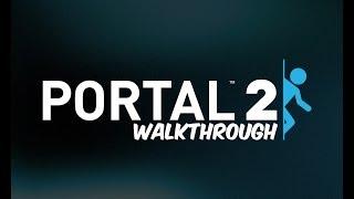 MASTER HACKER - Portal 2 Gameplay/Walkthrough Part 13