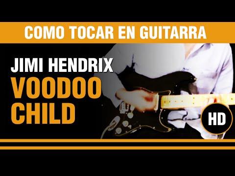 Como tocar Voodoo Child de Jimi Hendrix en guitarra, todo el tema completo explicado !!