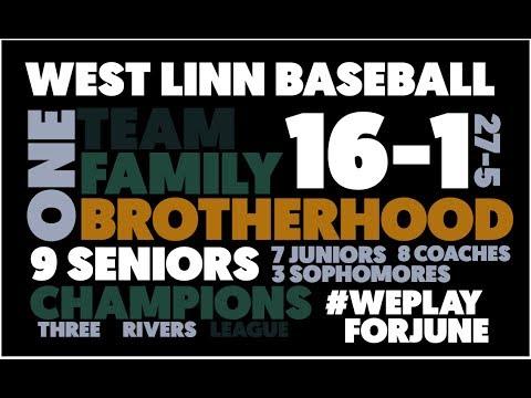 BROTHERHOOD - West Linn High School Baseball 2017