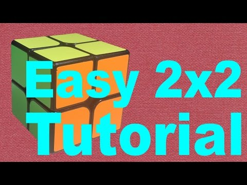How to Solve a 2x2 Rubik's Cube [Easy & Detailed] (v2)