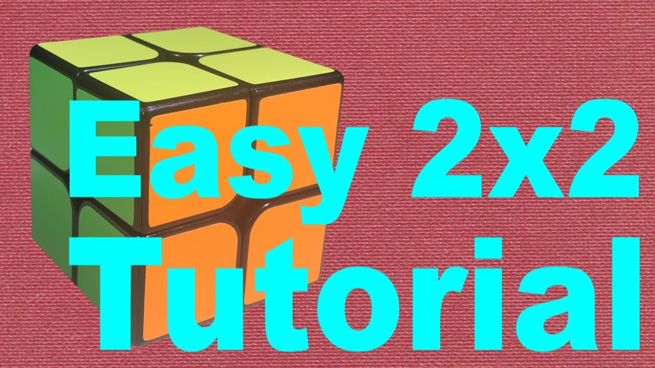 how to solve a 2x2 rubik s cube easy detailed v2  [ 1280 x 720 Pixel ]