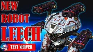 New LEECH Robot Gameplay - War Robots Test Server WR
