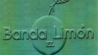 Banda El Limon - Leña de Pirul (con Julio Preciado)