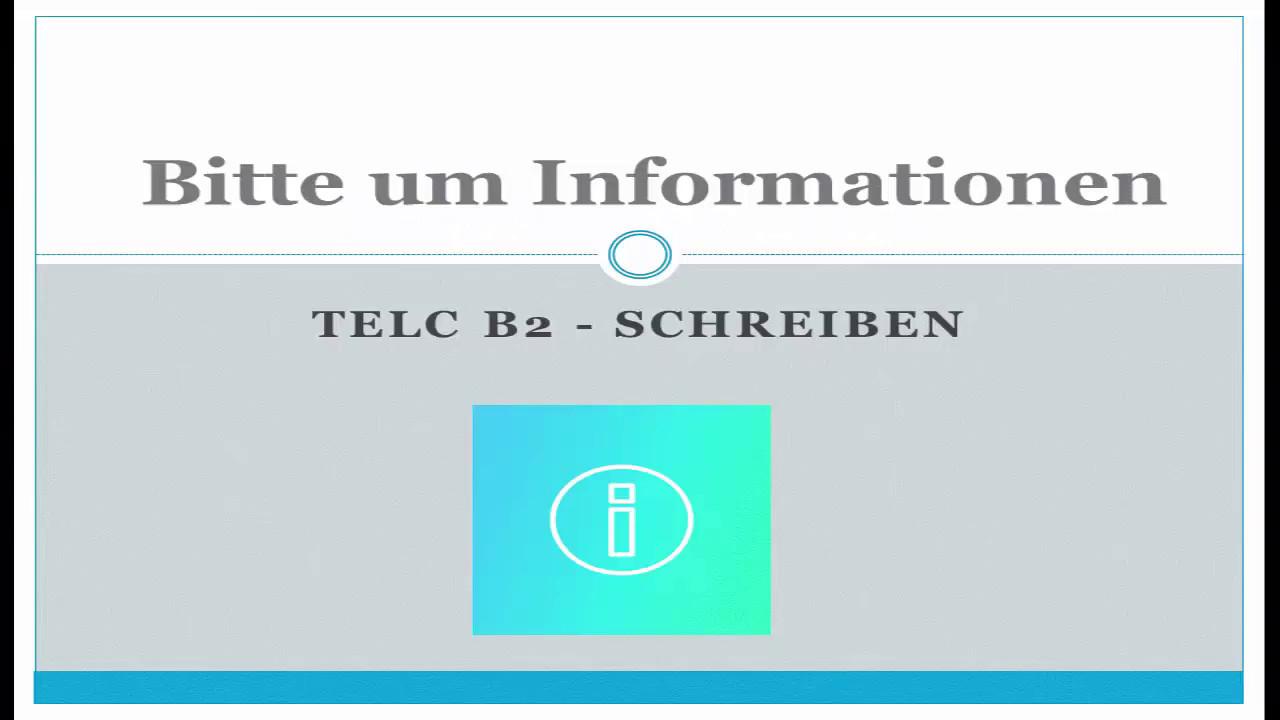 Telc B2 Schreiben Bitte Um Information Youtube