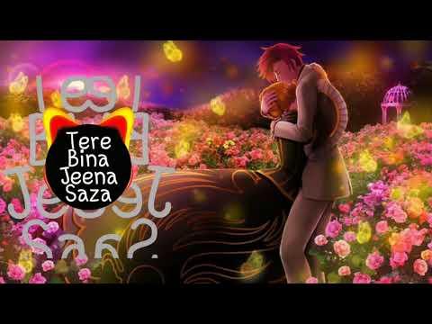 tere-bina-jeena-saza-ho-gaya|ringtone