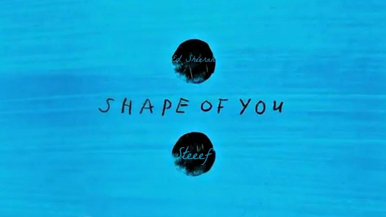 ed sheeran shape of you download free