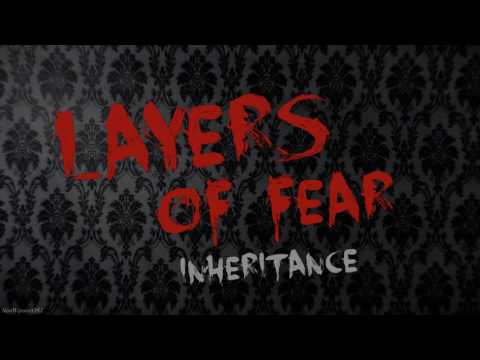 Layers of Fear: Inheritance Soundtrack - Track 2 (Paintings on the Wall Part 2)
