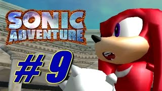 Sonic Adventure Let's Play [9/X] (Sonic Month)