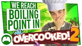 We Reach Boiling Point In Overcooked 2 Multiplayer!  Most Stressful Game Ever?