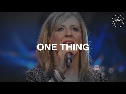 One Thing - Hillsong Worship