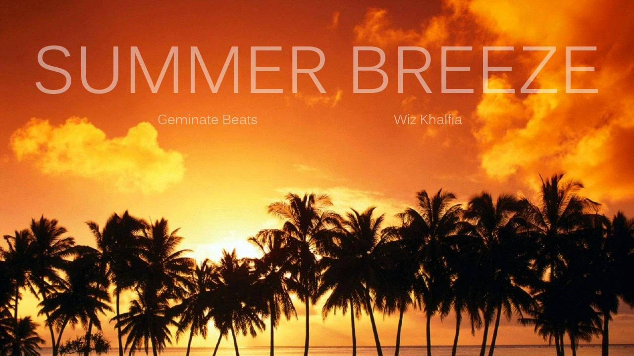 wiz khalifa type beat - summer breeze (prod.geminatebeats) - youtube