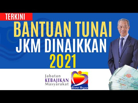 TERKINI!! BANTUAN TUNAI JKM DINAIKKAN 2021