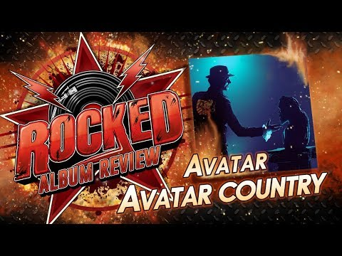 Avatar – Avatar Country | Album Review | Rocked