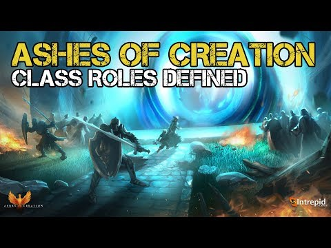 Ashes Of Creation: Class Roles Defined