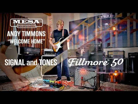 """Signal & Tones: Andy Timmons – Fillmore™ 50 – """"Welcome Home"""""""