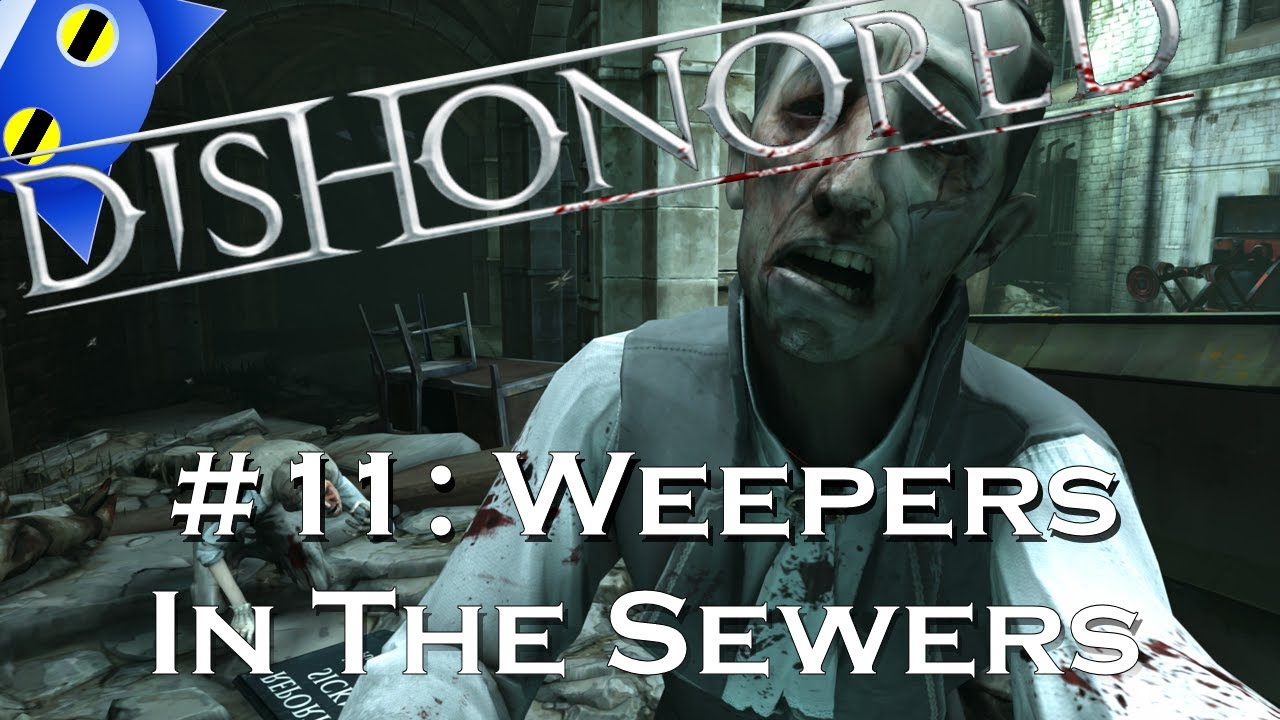 let s play dishonored