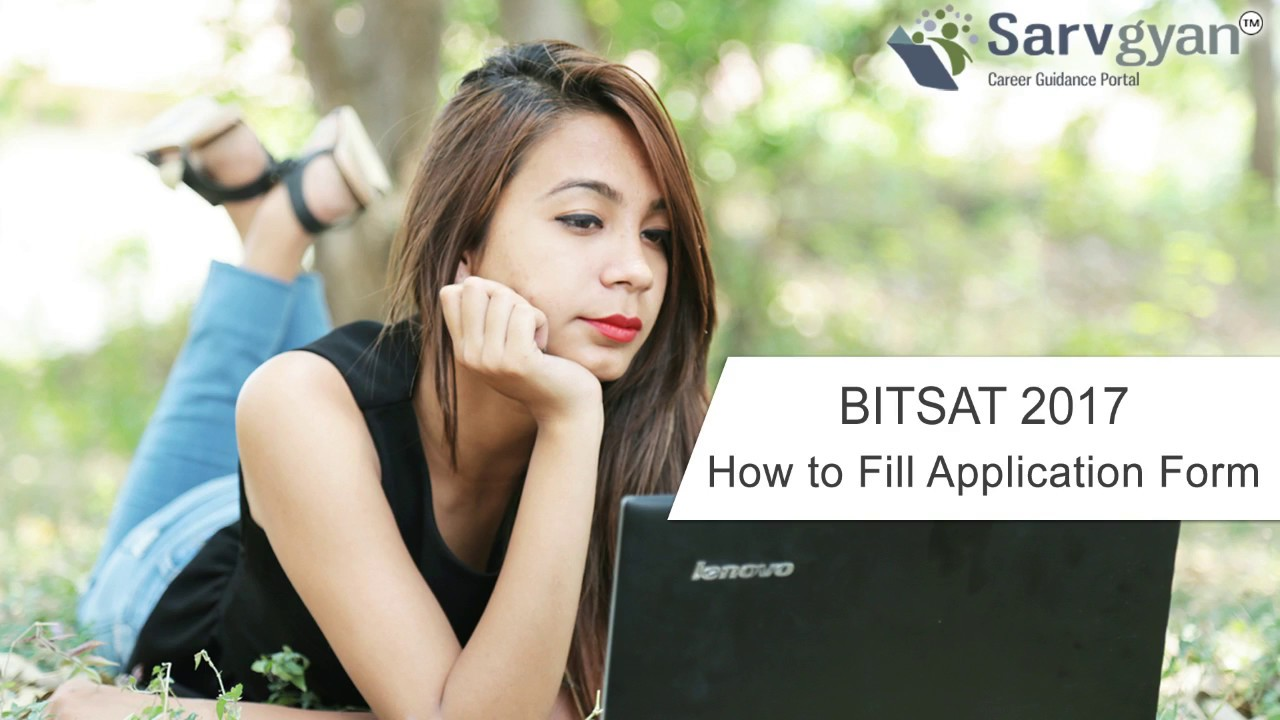 Learn How to fill BITSAT 2017 Application Form | Step by Step Guide on application to be my boyfriend, application to rent california, application error, application meaning in science, application to join a club, application trial, application in spanish, application to date my son, application for rental, application approved, application insights, application template, application database diagram, application service provider, application for employment, application cartoon, application to join motorcycle club, application clip art, application for scholarship sample, application submitted,