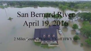 San Bernard River Flood 4 19 16