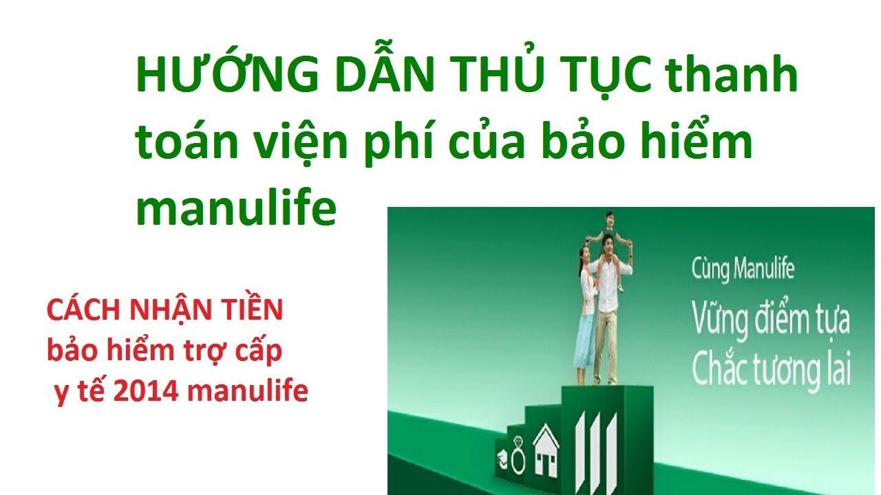 HƯỚNG DẪN THỦ TỤC thanh toán viện phí của bảo hiểm manulife - thanh toán viện phí bảo hiểm manulife