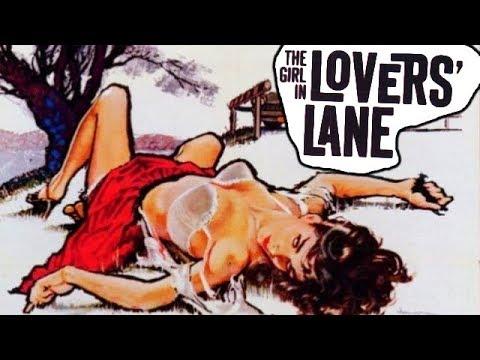 THE GIRL IN LOVERS LANE // Full Crime Movie // Selette Cole // English // 1960