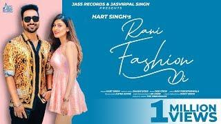 Rani Fashion Di (Raashi Sood, Hart Singh) Mp3 Song Download
