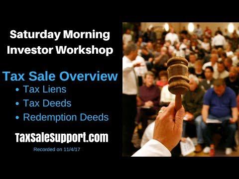 Tax Sale Workshop: Tax Liens, Tax Deeds & Redemption Deeds Tutorial
