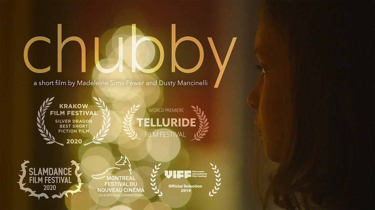 CHUBBY by Madeleine Sims-Fewer & Dusty Mancinelli  (Telluride Film Festival 2019) - Clip